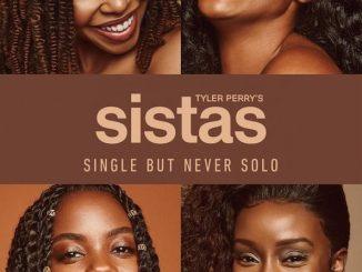 Tyler Perry's Sistas Season 3 Episode 1 – 4 | Mp4 Download