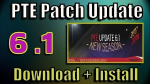 [PES 2017] PTE Patch 6.1 (Final + Crack ) Full Free Download