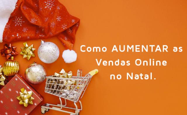 Como-aumentar-as-Vendas-Online-no-Natal-navegin