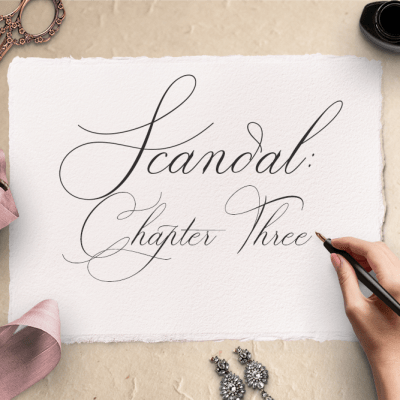 Scandal: Chapter Three