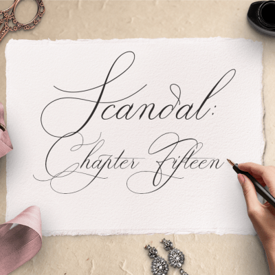 Scandal: Chapter Fifteen