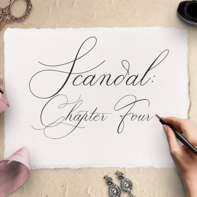 Scandal: Chapter Four