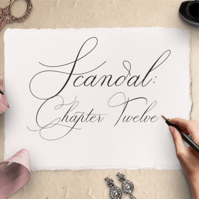 Scandal: Chapter Twelve