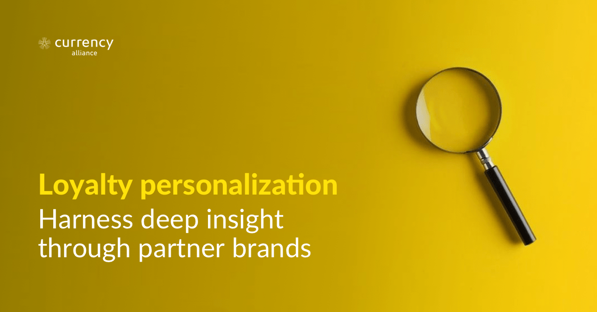 Loyalty Personalisation | for Currency Alliance