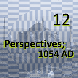 1054 ad - perspectives