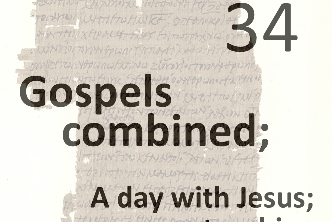 Gospels combined 34 - a day with jesus teaching