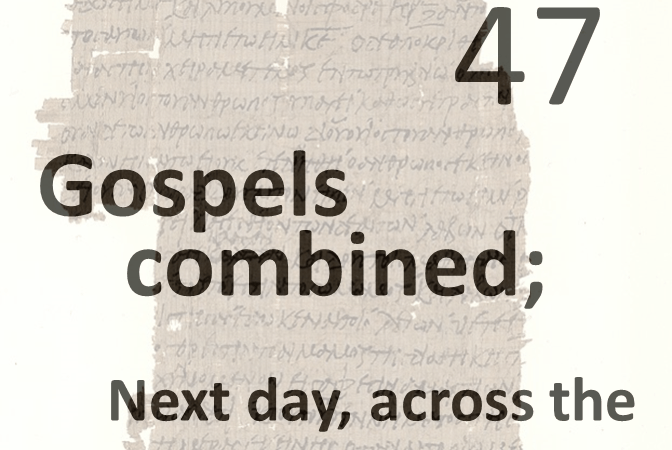 Gospels combined 47 - next day across the sea