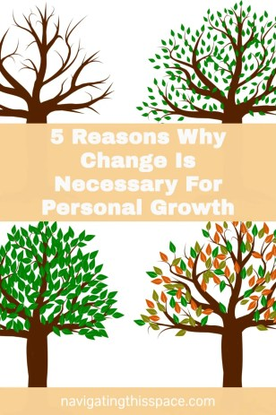 5-Reasons-Why-Change-Is-Necessary-For-Personal-Growth