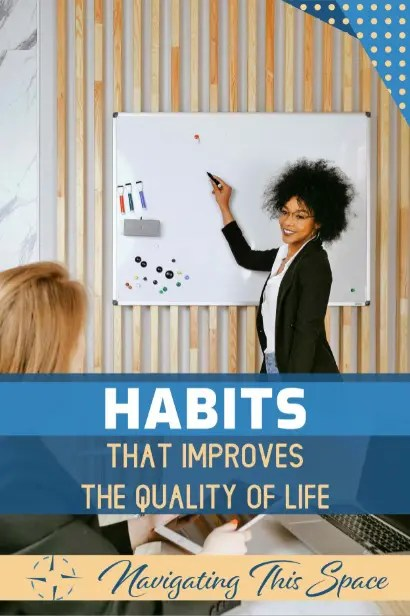 Black woman raises a marker on a whiteboard to highlight the good habits that improves the quality of life