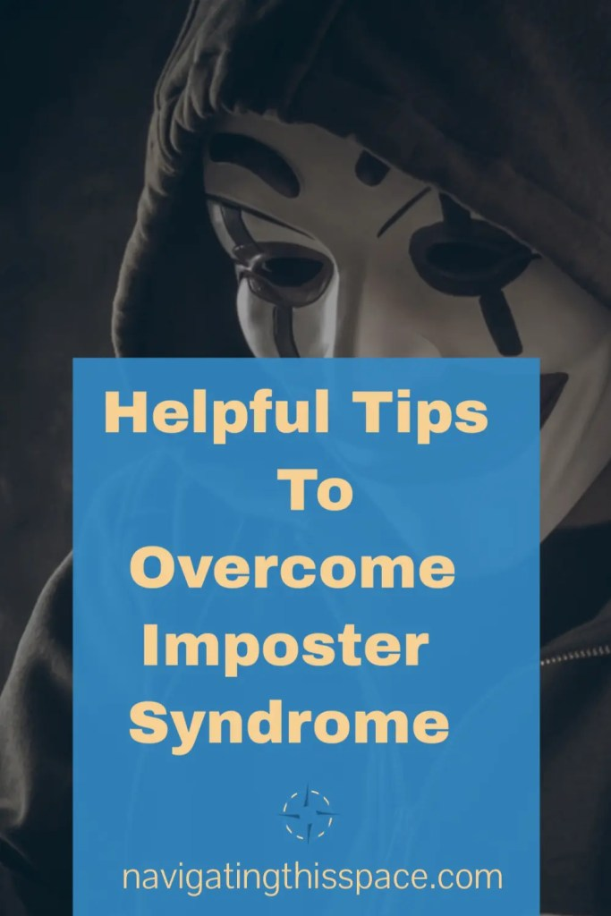 A hooded person hiding away behind a mask. Helpful Tips To Overcome Imposter Syndrome