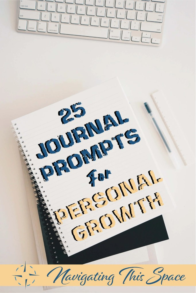 25 Journal prompts for personal growth.
