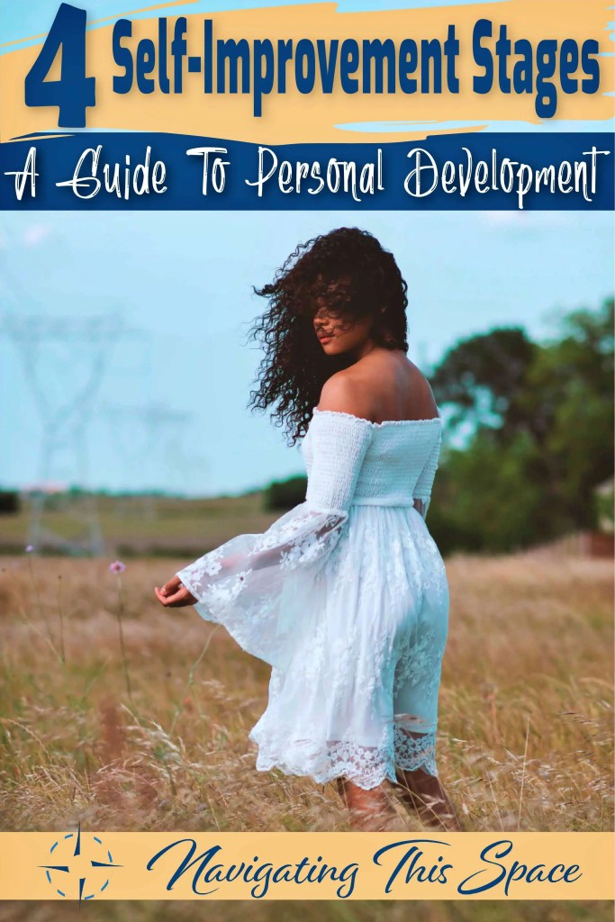 4 self improvement stages - A guide to personal development