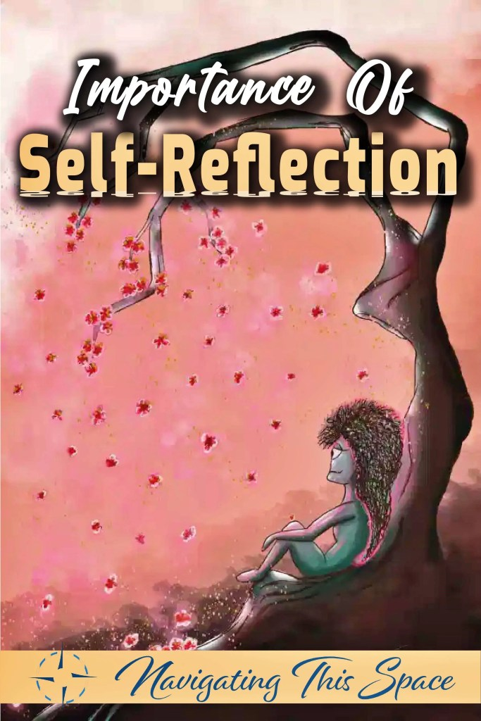 Importance of self reflection
