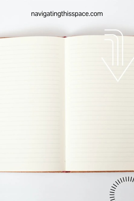 An open journal showing blank pages that needs to be filled to experience the benefits of journaling