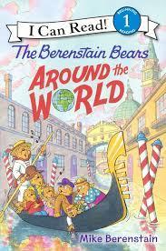 travel books to inspire wanderlust in kids: the Berenstain Bears Around the World