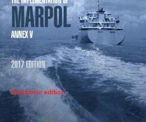 Guidelines for the implementation of MARPOL Annex V 2017 Ed