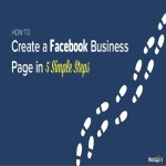 5 Simple Steps to Create Facebook Business Page