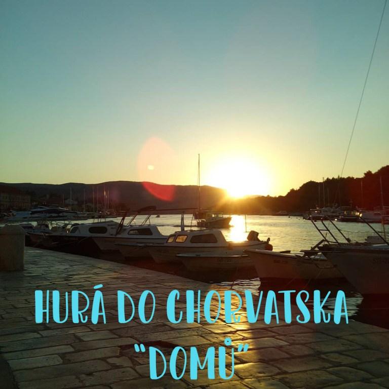"Hurá do Chorvatska  ""domů"""