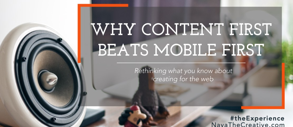 Why Content First Beats Mobile First