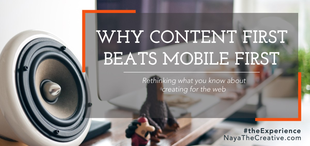 Why Mobile First Beats Content First