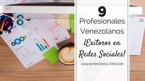 Profesionales Venezolanos Exitosos En Redes Sociales