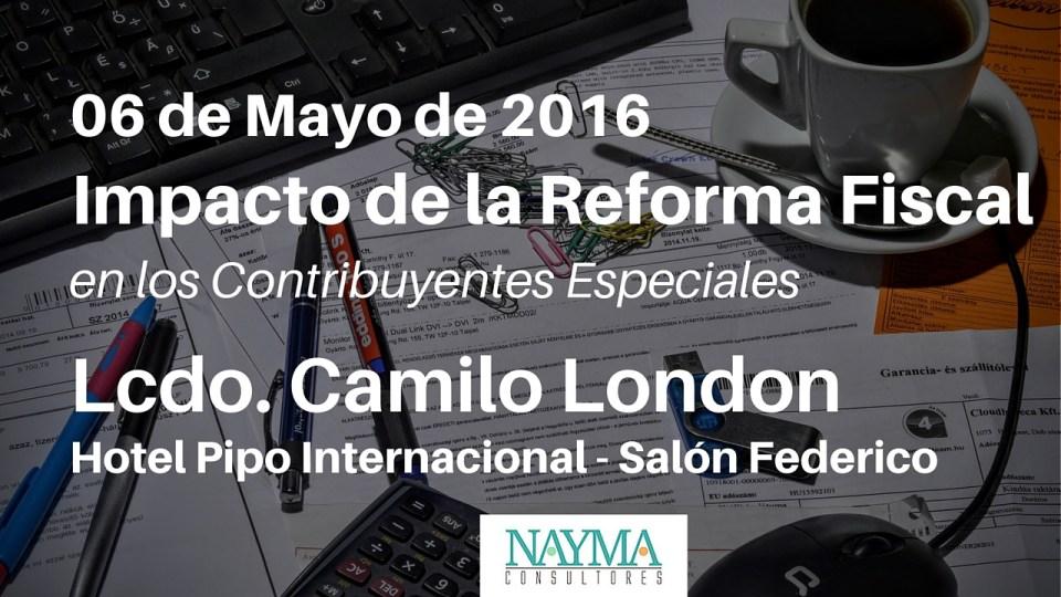 Impacto de la Reforma Fiscal en los Contribuyentes Especiales