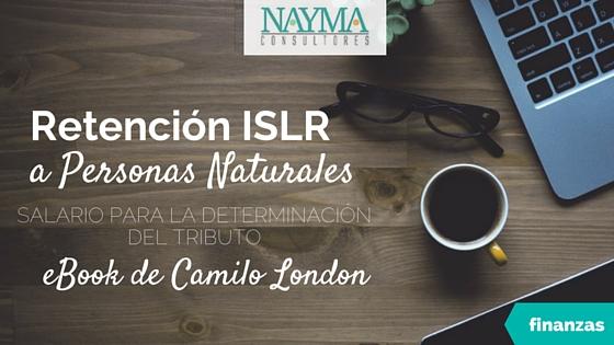 Retencion ISLR Personas Naturales Libro Digital de Camilo London