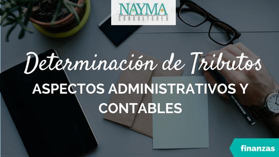 aspectos-administrativos-y-contables-para-la-determinacion-de-tributos