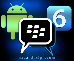 BlackBerry Messenger disponible para Android 4.x e iOS6 este verano.