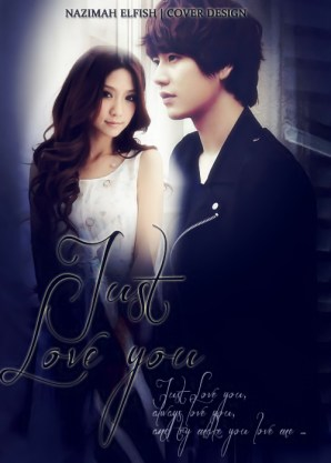 Just Love You poster fanfiction yoco korean artists Cho Kyuhyun and Kim Jaehee Angst, Sad, and Romance Just love you, always love you, and I try to you love me