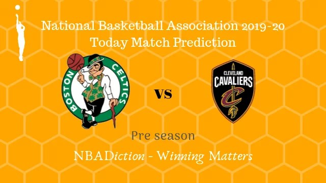 celtics vs cavaliers preseason - Celtics vs Cavaliers NBA Today Match Prediction - 13th Oct 2019