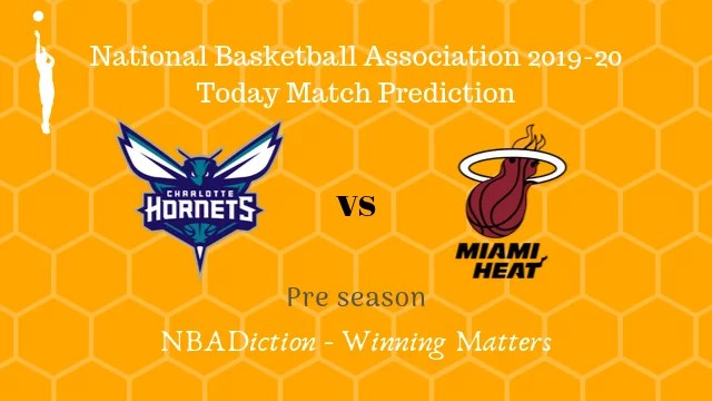 hornets vs heat preseason - Hornets vs Heat NBA Today Match Prediction - 9th Oct 2019