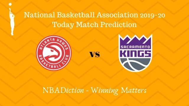 hawks vs kings 09112019 - Hawks vs Kings NBA Today Match Prediction - 9th Nov 2019