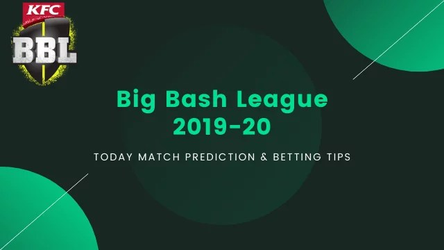 BBL 2019 20 prediction betting tips - MLS vs ADS Today Match Prediction - 13th Match, BBL 2019-20