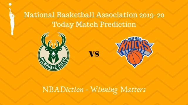 bucks vs knicks prediction 03122019 - Bucks vs Knicks NBA Today Match Prediction - 3rd Dec 2019