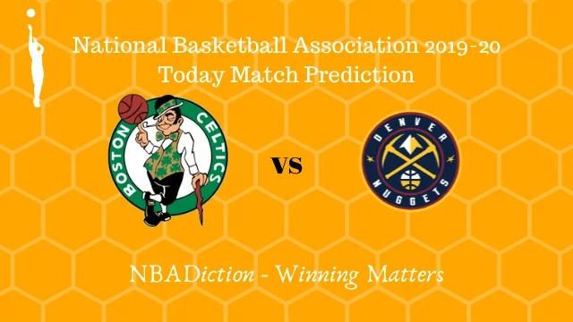 celtics vs nuggets prediction 07122019 - Celtics vs Nuggets NBA Today Match Prediction - 7th Dec 2019