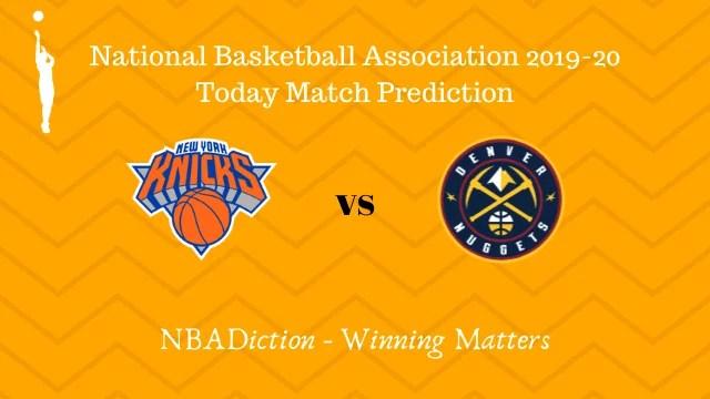 knicks vs nuggets prediction 06122019 - Knicks vs Nuggets NBA Today Match Prediction - 6th Dec 2019