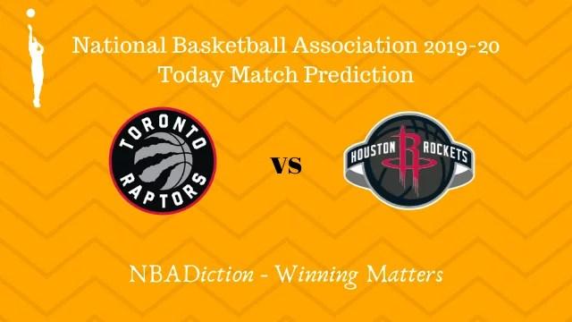raptors vs rockets prediction 06122019 - Raptors vs Rockets NBA Today Match Prediction - 6th Dec 2019
