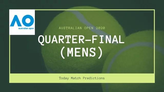 australian open prediction quarter final mens - Australian Open 2020 Prediction - Quarter-final (Men's)