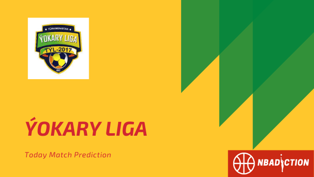 Turkmenistan Major Championship - Energetik Mary vs Ahal FT Prediction, Yokary Liga – 7/6/2020
