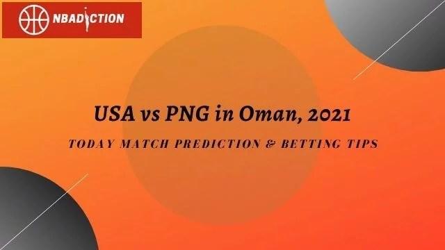 usa vs png prediction tips 2021 - PNG vs USA 1st ODI Prediction & Betting Tips, 6 Sep 2021
