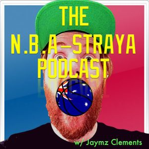 NBA Straya – Friday Feb 23 (Episode 64)