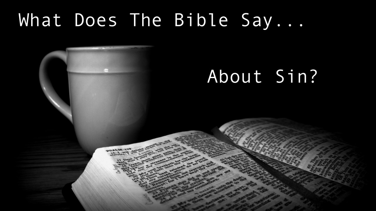 What Does The bible Say About Sin?