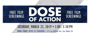 FREE Dose of Action Film Screening - San Rafael, CA @ Marin