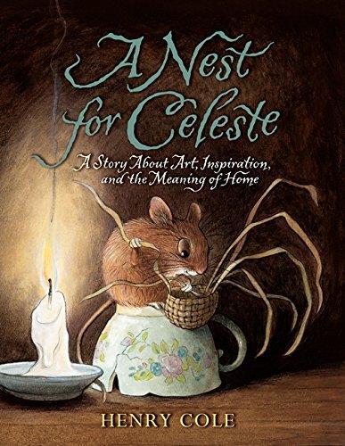 A Nest for Celeste by Henry Cole