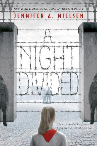 A Night Divided by Jennifer A. Nielsen