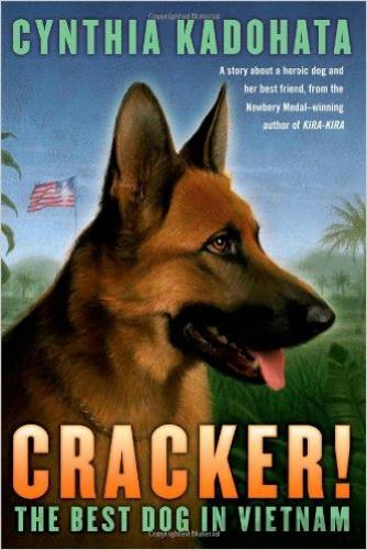 Cracker! The Best Dog in Vietnam by Cynthia Kadohata