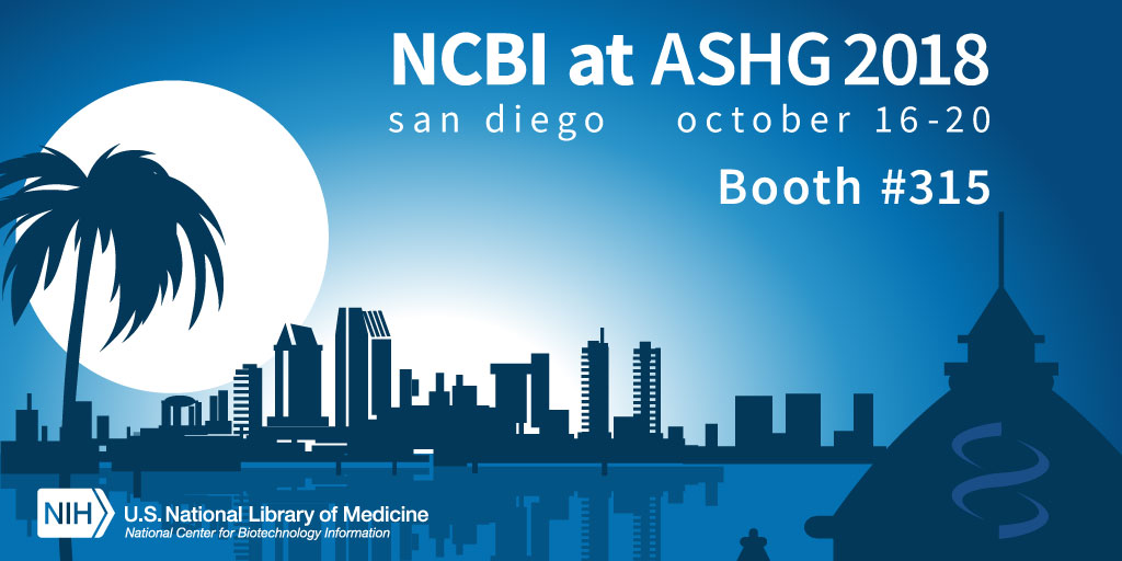 Join NCBI at ASHG 2018, October 16-20