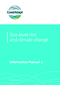 Information Manual 2: Understanding sea-level rise and climate change, and associated impacts on the coastal zone