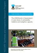 The 2008 floods in Queensland: A case study of vulnerability, resilience and adaptive capacity